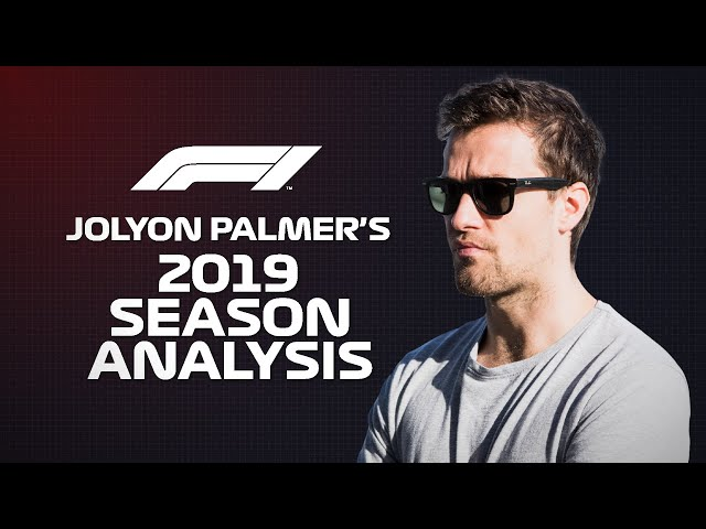 F1's Biggest Talking Points Reviewed!   Jolyon Palmer on the 2019 Season