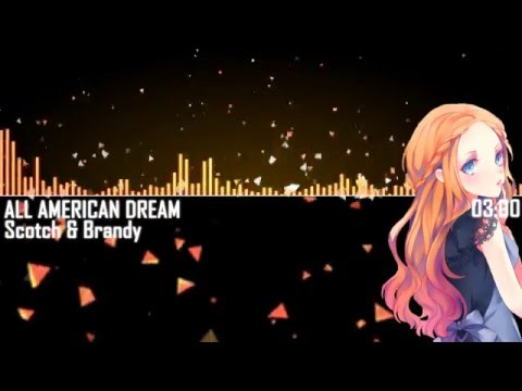 『NIGHT CORE』Scotch & Brandy | All American Dream