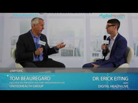 Tom Beauregard (UnitedHeath Group) Interview @ 2017 Digital Health & Fitness LIVE