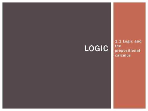 1.1 Logic and the propositional calculus