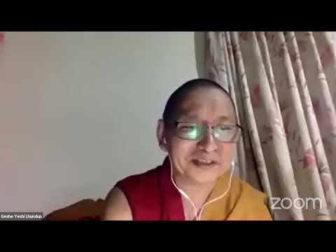 """07 """"Illumination of the Thought"""" with Geshe Yeshi Lhundup: Compassion Conjoined with Wisdom 10-25-20"""