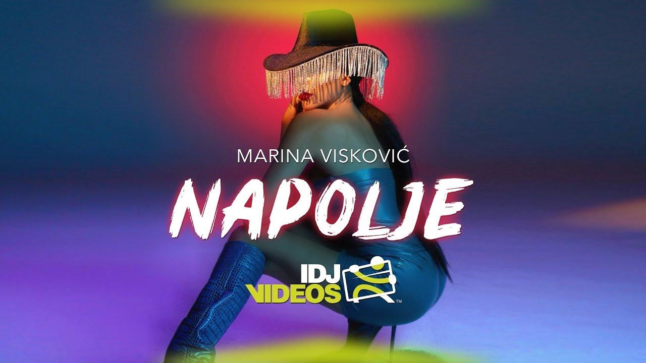 MARINA VISKOVIC - NAPOLJE (OFFICIAL VIDEO)