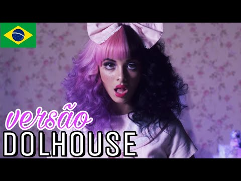Melanie Martinez - Dollhouse TraduçãoVersão em Português BONJUH COVER