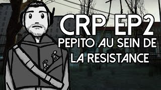 DARKRP - Combined Roleplay : Pepito au sein de la Résistance.
