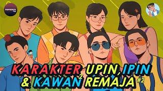 Upin Ipin dan Kawan-Kawan Remaja Ganteng & Cantik Banget #2