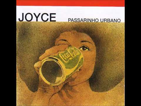 Joyce - Passarinho Urbano 1976 - Completo