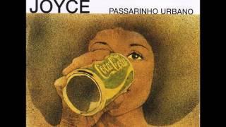 Joyce Moreno - Passarinho Urbano (1976) - Completo/Full Album
