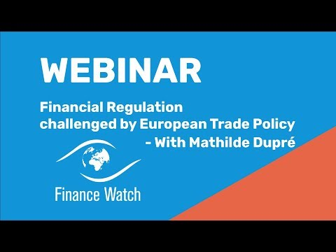 Webinar: Financial Regulation challenged by European Trade Policy