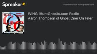 Aaron Thompson of Ghost Crier On Filler