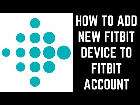 how-to-add-new-fitbit-device-to-fitbit-account