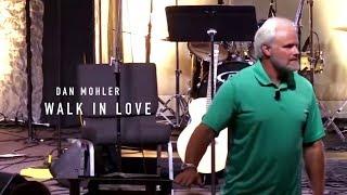 Walk in Love // Dan Mohler