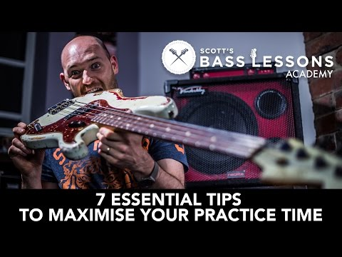 7-essential-tips-to-maximise-your-practice-time-///-scott's-bass-lessons