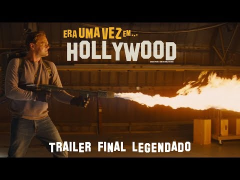 Era Uma Vez Em Hollywood | Trailer Final Legendado | 15 de agosto nos cinemas
