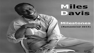 Miles Davis - Milestones - Remastered 2013