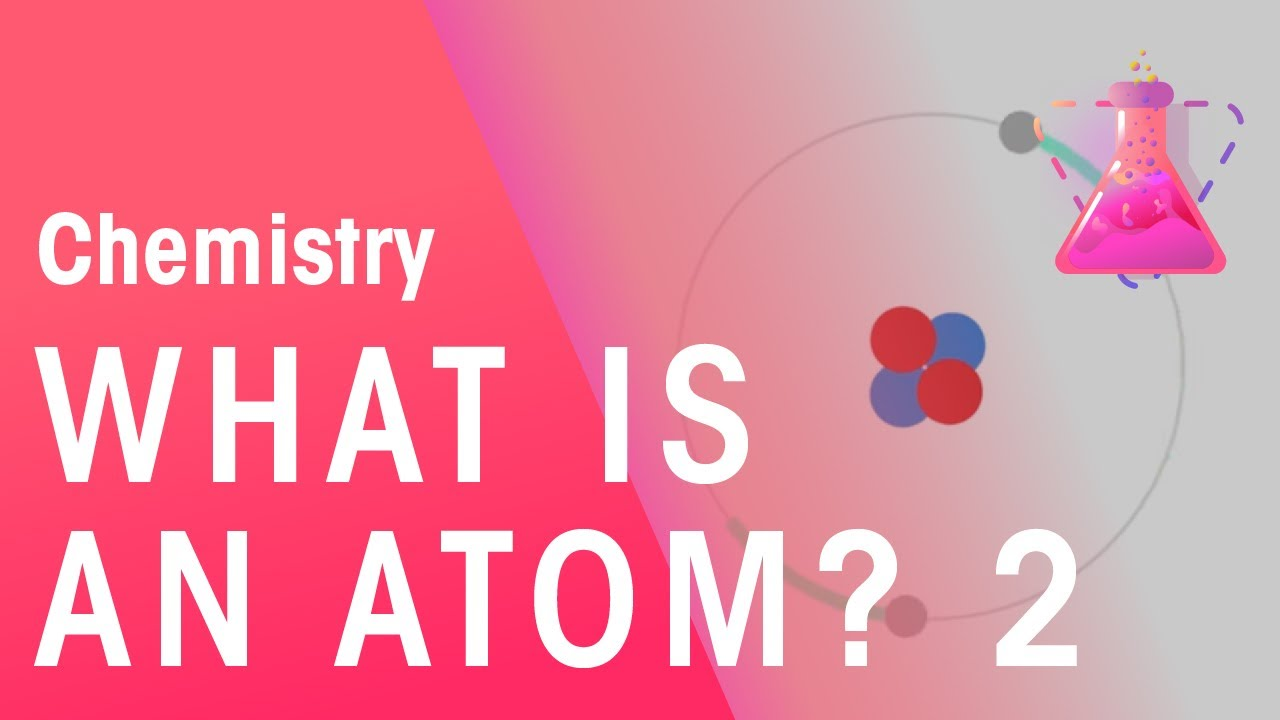 What Is An Atom Part 2 Isotopes Chemistry For All Fuseschool