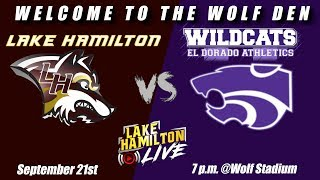 Lake Hamilton Wolves Varsity Football Vs. El Dorado Wildcats | September 21, 2018