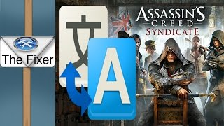 How To Change Assassins Creed Syndicate Language To English