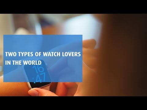 Two Types Of Watch Lovers In The World | #JustEMI