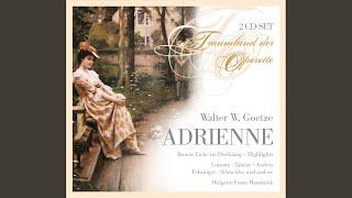 In Wien, ach, da gibt es ein fesches Regiment / Im Lieben bin Matador ich: Adrienne
