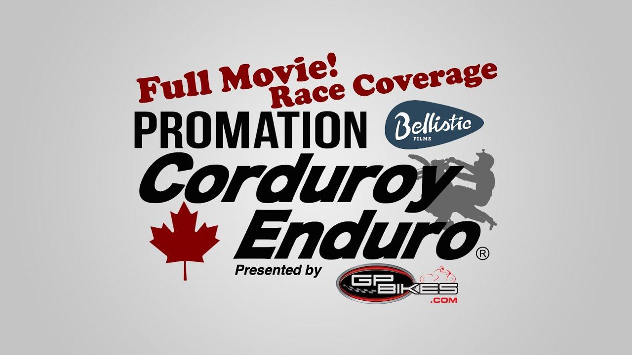 Corduroy Enduro Full Race Coverage 2018