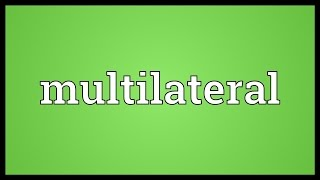 Multilateral Meaning
