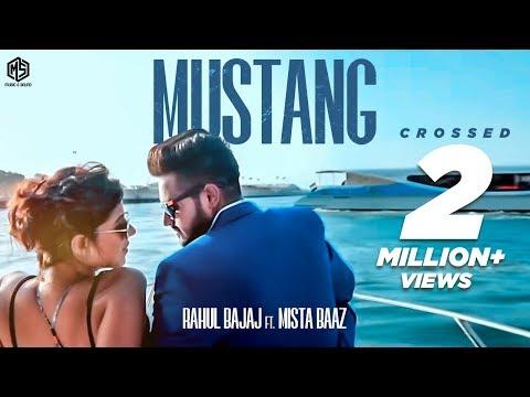 Mustang | Full Song | Rahul Bajaj Feat. Mista Baaz | Latest Punjabi Songs 2018 | Music & Sound