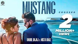 Mustang | Full Song | Rahul Bajaj Feat. Mista Baaz | Latest Punjabi Songs 2018 | Music & Sound thumbnail