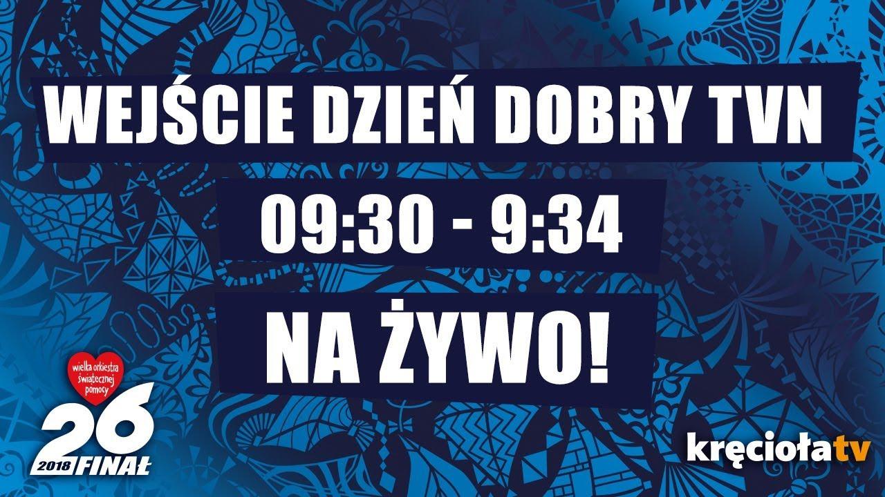 26. Finał WOŚP na żywo! Wejście Dzień Dobry TVN  09:30 – 09:34