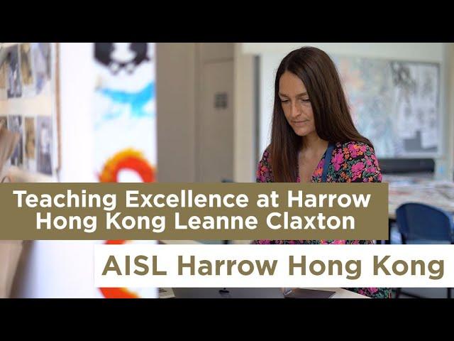 Teaching Excellence at Harrow Hong Kong Leanne Claxton
