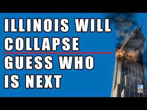 Illinois Will COLLAPSE! Guess Who Is Next! Say Goodbye to Your Pension Fund