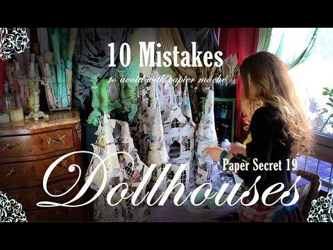 Paper Secret 19: 10 Mistakes to avoid  when you make a Dollhouse