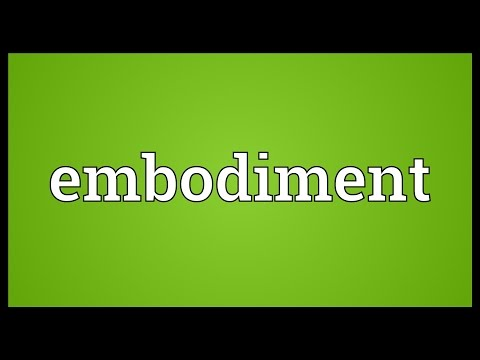 Embodiment Meaning