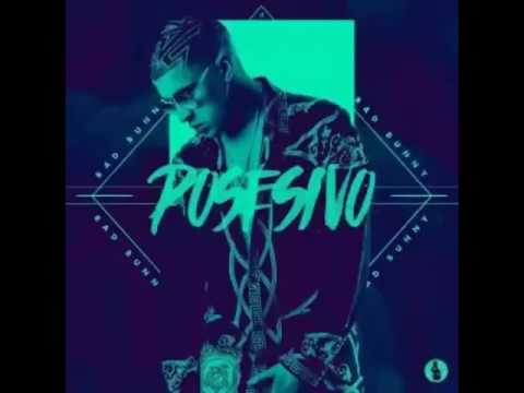 Bad bunny posesivo (vídeo official)