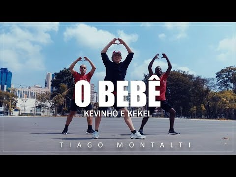 O BEBÊ - Kevinho e Kekel I Coreógrafos Tiago Montalti e Kevinho