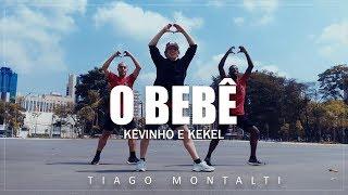 Baixar O BEBÊ - Kevinho e Kekel I Coreógrafos Tiago Montalti e Kevinho