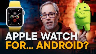 Where is Apple Watch for Android... and iPad?