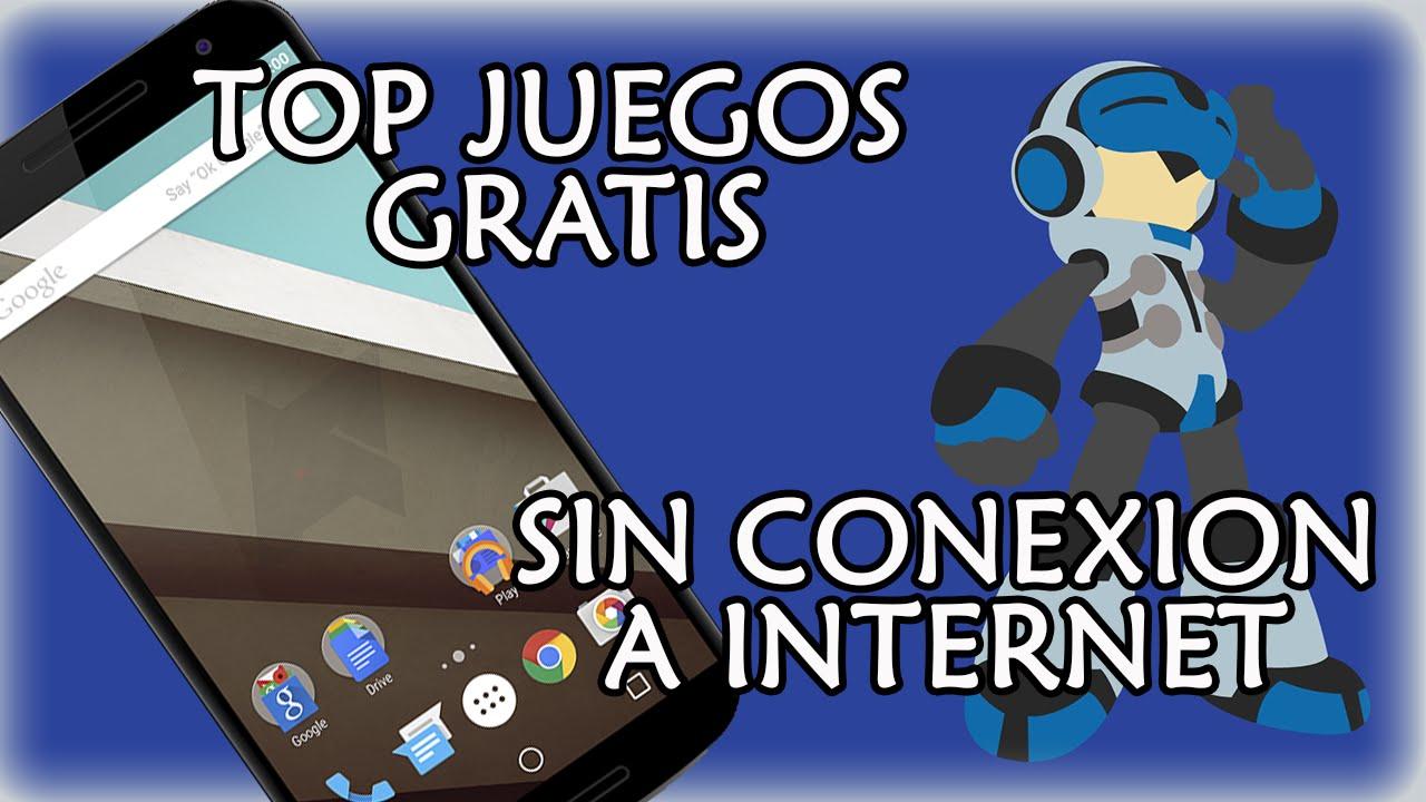 Los Mejores Juegos Para Android Gratis 2015 Sin Conexion A
