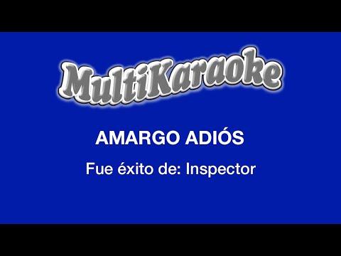 Amargo Adiós - Multikaraoke ► Éxito De Inspector