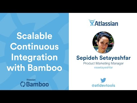 Scalable Continuous Integration with Bamboo - Webinar