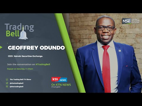 The Trading Bell Show, Nairobi Securities Exchange CEO, Geoffrey Odundo