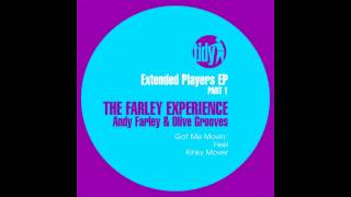 Olive Grooves, Andy Farley - Got Me Movin (Original Mix) [Tidy]
