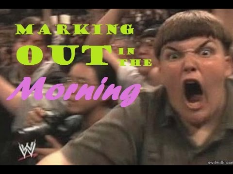 MARKING OUT IN THE MORNING Ep 34, 9/17 (Vodcast)