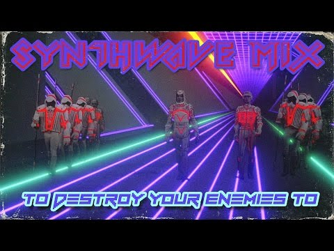 Synthwave Mix To Destroy Your Enemies To (12/16/16)