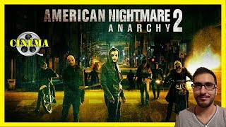 AMERICAN NIGHTMARE 2: ANARCHY (2014) -  CRITIQUE POUSSIÉREUSE