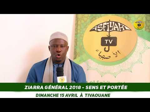 Ziarra Generale - Dimanche 15 Avril - Sens et Portée Spirituelle - Par Abdourahmane Sarr Paye