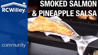 Salmon & Pineapple Salsa Recipe On A Traeger Grill