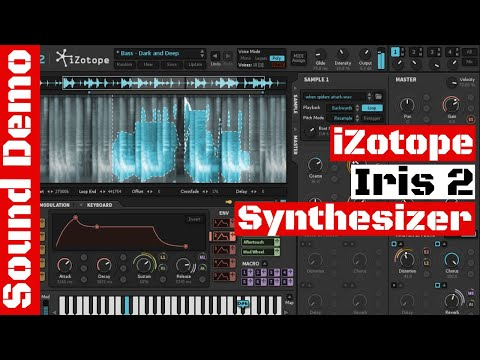 Hands On: Izotope Iris 2 Synthesizer - Pad Sounds I