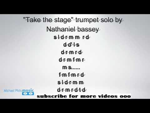 """Take the stage"" Tonic Solfa trumpet solo by ""nathaniel bassey"""