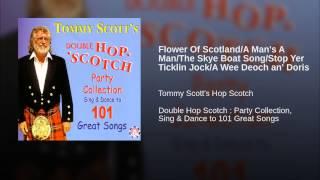 Flower Of Scotland/A Man