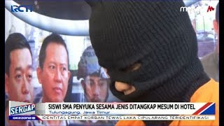 Siswi SMA Penyuka Sesama Jenis Ditangkap saat Mesum di Hotel - Sergap 13/09